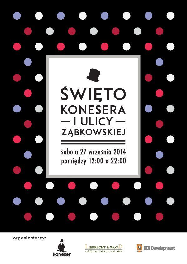 Gorąco zapraszamy na Święto Konesera i Ulicy Ząbkowskiej! Już 27 września ! #koneser