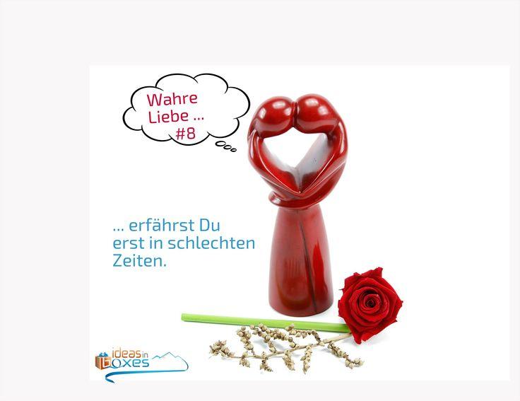 Wahre Liebe ... ... erfährst Du oft erst in schlechten Zeiten.  Liebe ist ...   Das hilft oft der die  Geschenkidee der guten Laune: Der Frustschutz!  Spruch No #8  #LiebeIst #LiebeBedeutet #LoveIsInTheAir  #IdeasInBoxes