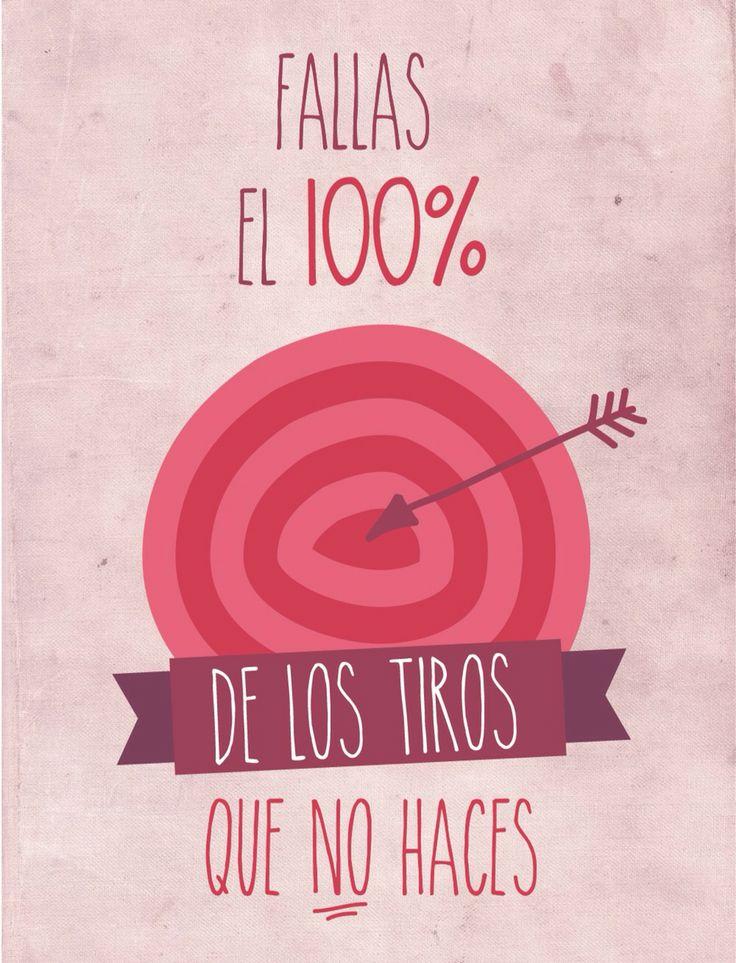 Fallas el 100% de los tiros q no haces #inspiración #motivación #frase http://www.gorditosenlucha.com/