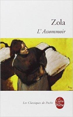 Les Rougon-Macquart, tome 7 : L'Assommoir  par Emile Zola