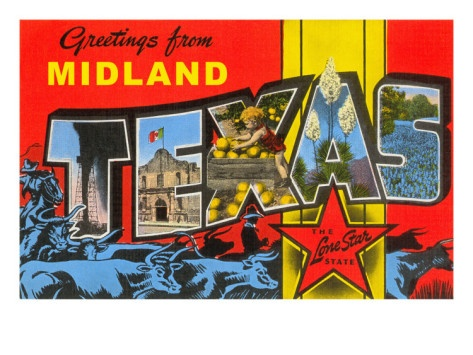 Greetings From Midland, Texas