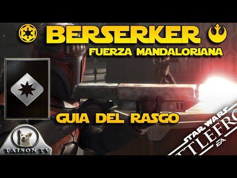 Nuevo Rasgo Berserker o Fuerza Mandaloriana GUIA y como Desbloquearlo St...