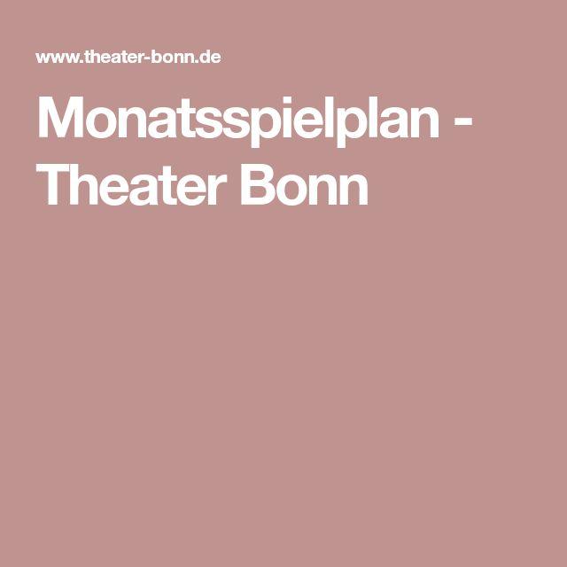 Monatsspielplan - Theater Bonn