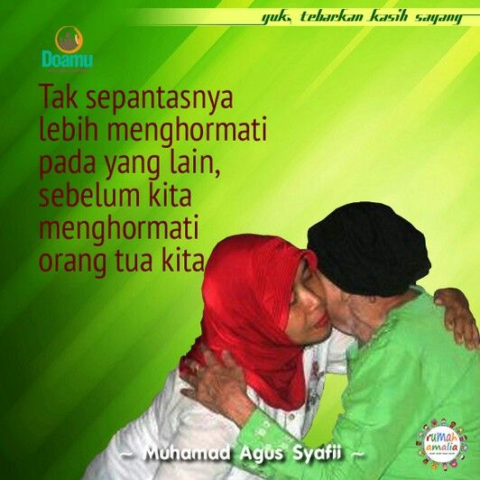 Tak sepantasnya lebih menghormati pada yang lain, sebelum kita menghormati orang tua kita
