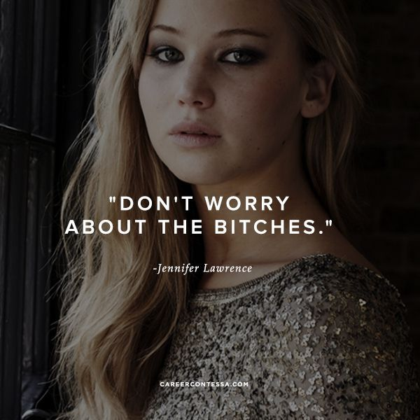 Don't worry. #JLaw #ContessaQuotes