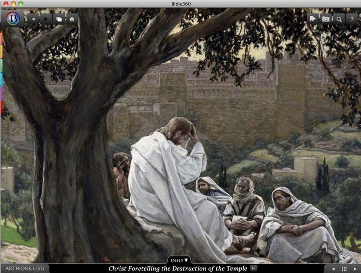 Christ Foretelling the Destruction of the Temple. Bible360 is a free interactive socially-enabled app that brings the scripture to life through video, photos, maps, virtual tours, reading plans and more! Download it for FREE, www.bible360.com