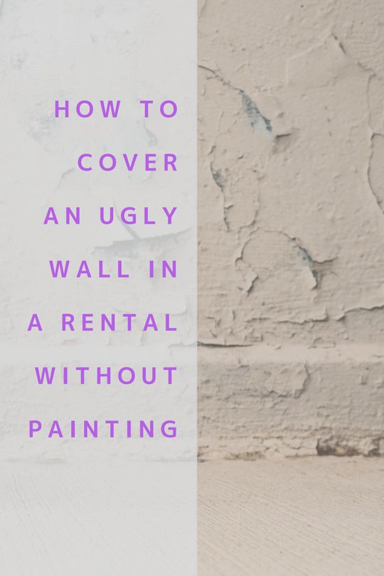The Est Way To Cover An Ugly Wall In A Rental Without Paint Diy Craft Ideas House Decorating Temporary Covering Apartment Painting