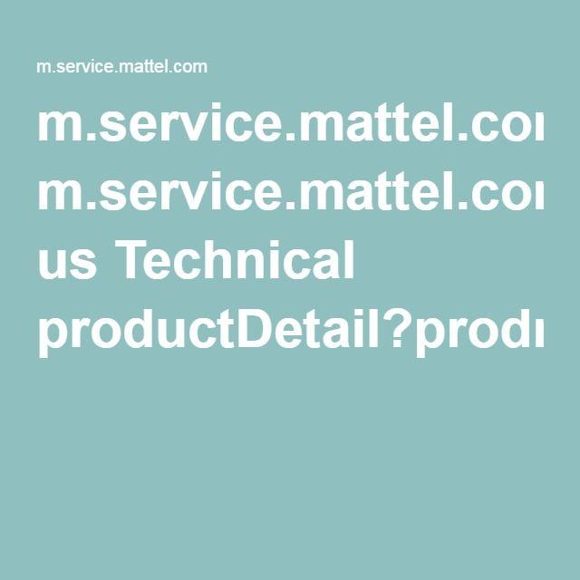 m.service.mattel.com us Technical productDetail?prodno=W3423&siteid=27