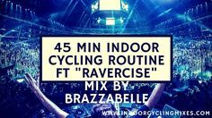 "45+min+Spin+Workout+and+Indoor+Cycling+Routine+ft+""Ravercise""+Mix+by+Brazzabelle"