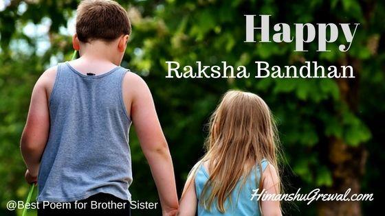 इस आर्टिकल में आपको Top 3 Raksha Bandhan Poems मिलेगी जिसको आप अपने प्यारे भाई और बहन के साथ Facebook, Twitter, WhatsApp पर शेयर कर सको.