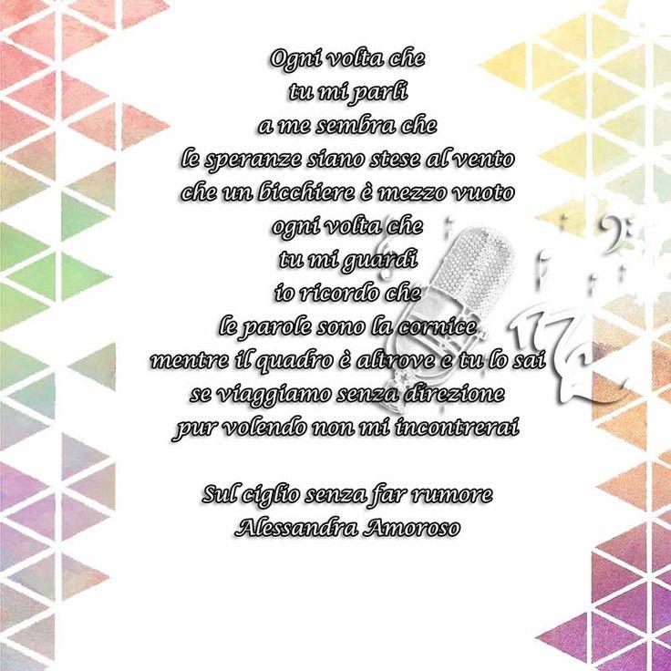 Sul ciglio senza far rumore - Alessandra Amoroso  https://www.facebook.com/musicorner/
