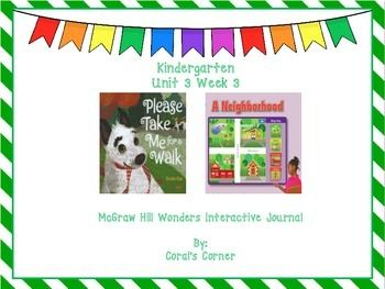 This Kindergarten interactive journal is aligned to Common Core and to the McGraw Hill Wonders series for Unit 3-Week 3. These journal entries allow students to be engaged while reading the text.