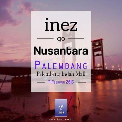 Palembang! 3 Hari Lagi! Sudah siapkan dirimu untuk menampilkan yang terbaik? Inez Go Nusantara Palembang akan dilaksanakan 7 Februari 2016 di Palembang Indah Mall, serta dimeriahkan dengan kehadiran @ilhamfauzie dan @mrezanugrah SMASH. Padang siap- siap ya.. Selanjutnya, Padang menjadi tuan rumah Inez Go Nusantara :) Cek di sini untuk info lengkapnya ya, Cantik https://www.facebook.com/events/1285868728095606/  #inez #inezcosmetics #inezcosmetic #inezkosmetik #beauty #instamakeup #instagram…