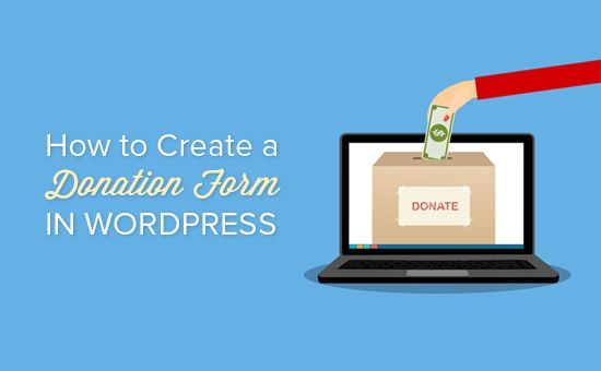 Want to create a nonprofit donation form in WordPress? Here's how to create a donation form in WordPress to accept PayPal and Stripe (credit-card) payments.