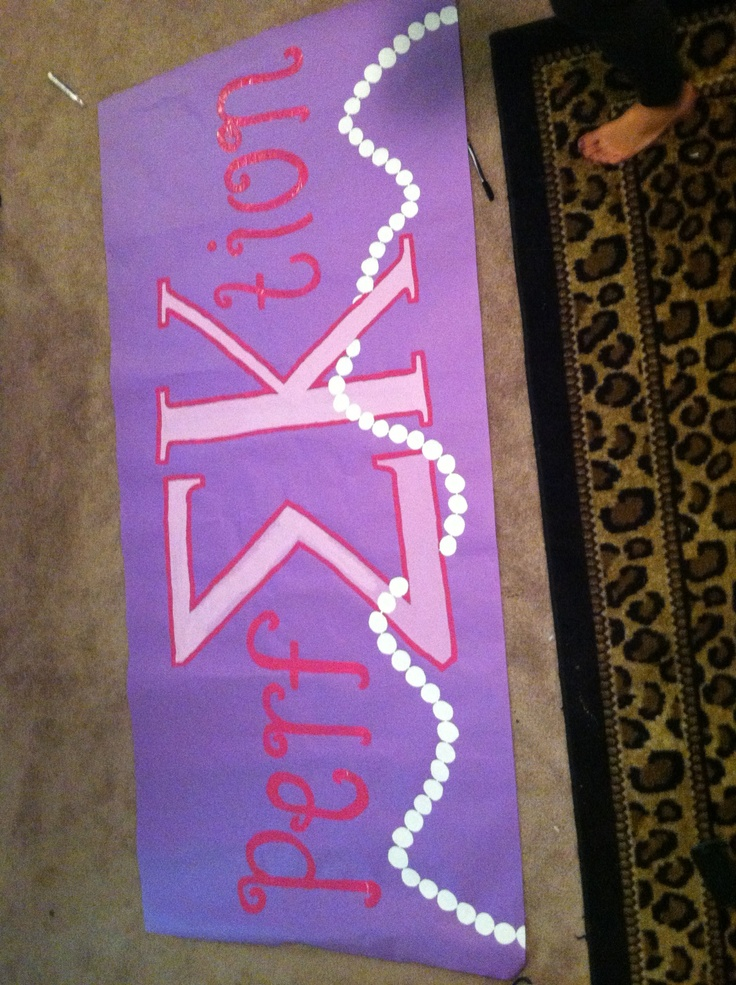 Sigma Kappa banner by my BFF and sister :)