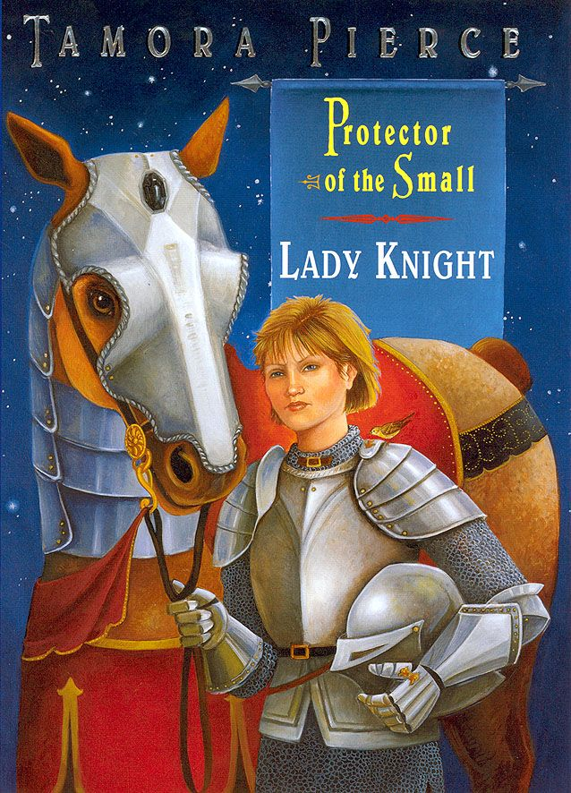 Lady Knight by Tamora PierceLady Knights, Reading Lady, Book Book, Amazing Book, Book Covers, Small Series, Knights Protector, Book Well, 4 Protector