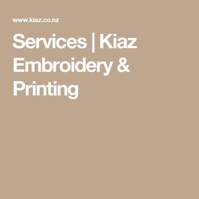 Services | Kiaz Embroidery & Printing