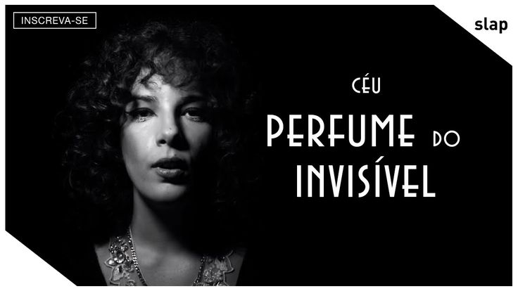 """""""Perfume do Invisível"""" é o primeiro single do novo álbum """"Tropix"""", nas lojas dia 25/03/16. www.ceumusic.com www.slapmusica.com """"Perfume do Invisível"""" is take..."""