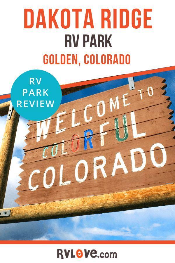Review Dakota Ridge Rv Resort Near Golden Co In 2020 Rv Parks Rv Travel Destinations Campground Reviews