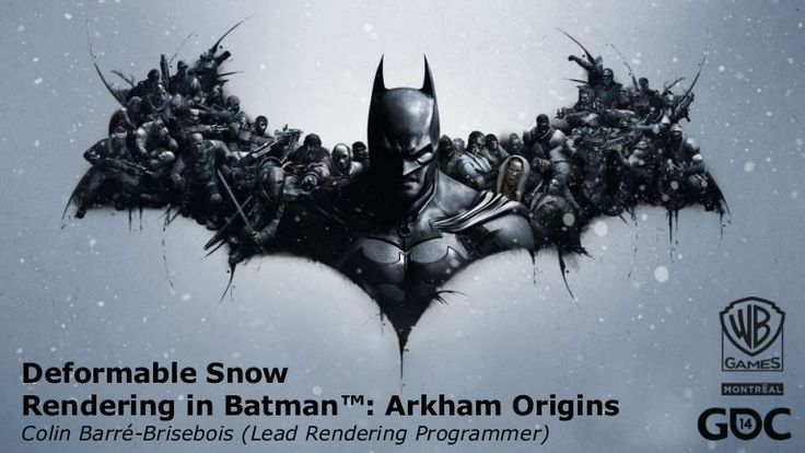 Deformable Snow Rendering in Batman: Arkham Origins