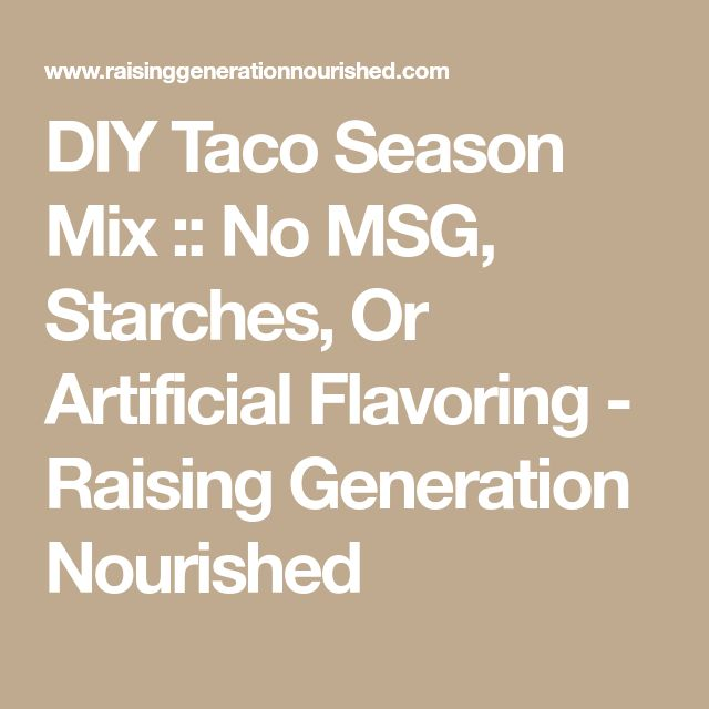DIY Taco Season Mix :: No MSG, Starches, Or Artificial Flavoring - Raising Generation Nourished