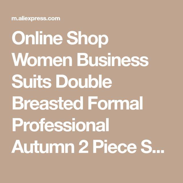 Online Shop Women Business Suits Double Breasted Formal Professional Autumn 2 Piece Sets Blazers Female Office Uniform Ladies Trouser Suit | Aliexpress Mobile