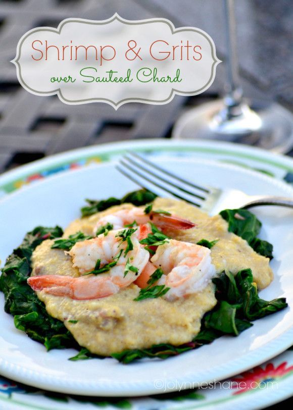 Shrimp & Grits over Saut ed Chard . . . easy and delicious! #recipe ...