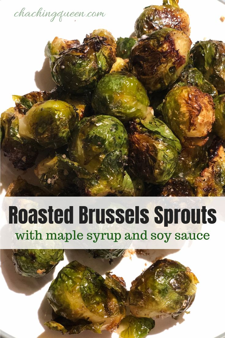 how we created our recipe for roasted Brussels sprouts with maple syrup and soy …   – Recipes
