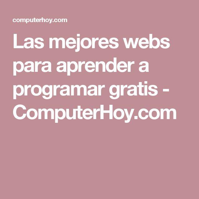 Las mejores webs para aprender a programar gratis - ComputerHoy.com