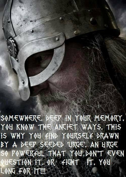 Urge. For more Viking facts please follow and check out www.vikingfacts.com don't forget to support and follow the original Pinner/creator. Thx