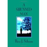 A Shunned Man (Paperback)By Thea J. Nilsson