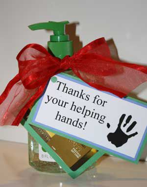 Get a gift card for a manicure or to a bath and body shop. Attach it to an oven mitt, pair of gloves or mittens, or a bottle of hand sanitizer