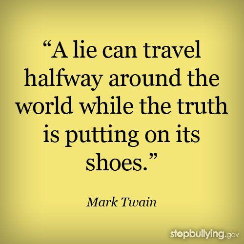 Lie Can Travel Halfway Around The World