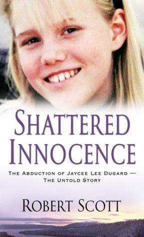Shattered Innocence: The Abduction of Jaycee Dugard - The Untold Story  This is the back story of the man who took Jaycee, very well written