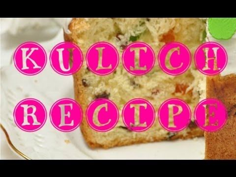 Kulich - Russian easter cake recipe ❤ Кулич с цукатами и изюмом - лучший...