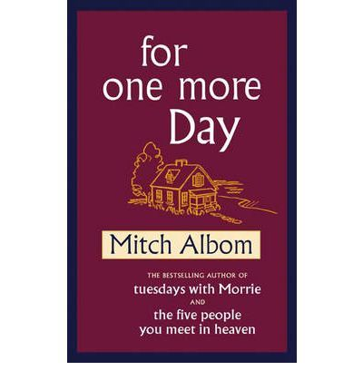 For One More Day by Mitch Albom - good book!Worth Reading, Inspiration Book, Book Worth, Amazing Book, Mitch Albom, Book Reading, Good Book, Music Book, Book Jackets