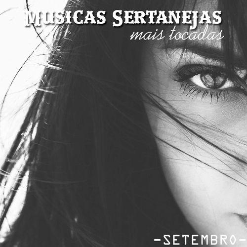 CD Musicas Sertanejas Mais Tocadas: Setembro (2016) - https://bemsertanejo.com/cd-musicas-sertanejas-mais-tocadas-setembro-2016/