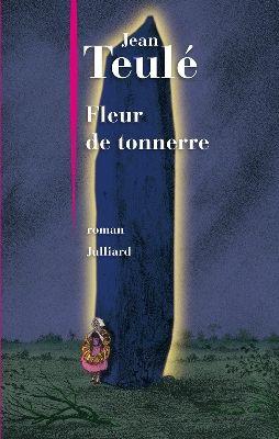 Fleur de tonnerre par Jean Teulé
