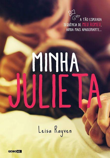 """Cantinho da Leitura: Revelada capa de """" Minha Julieta """""""