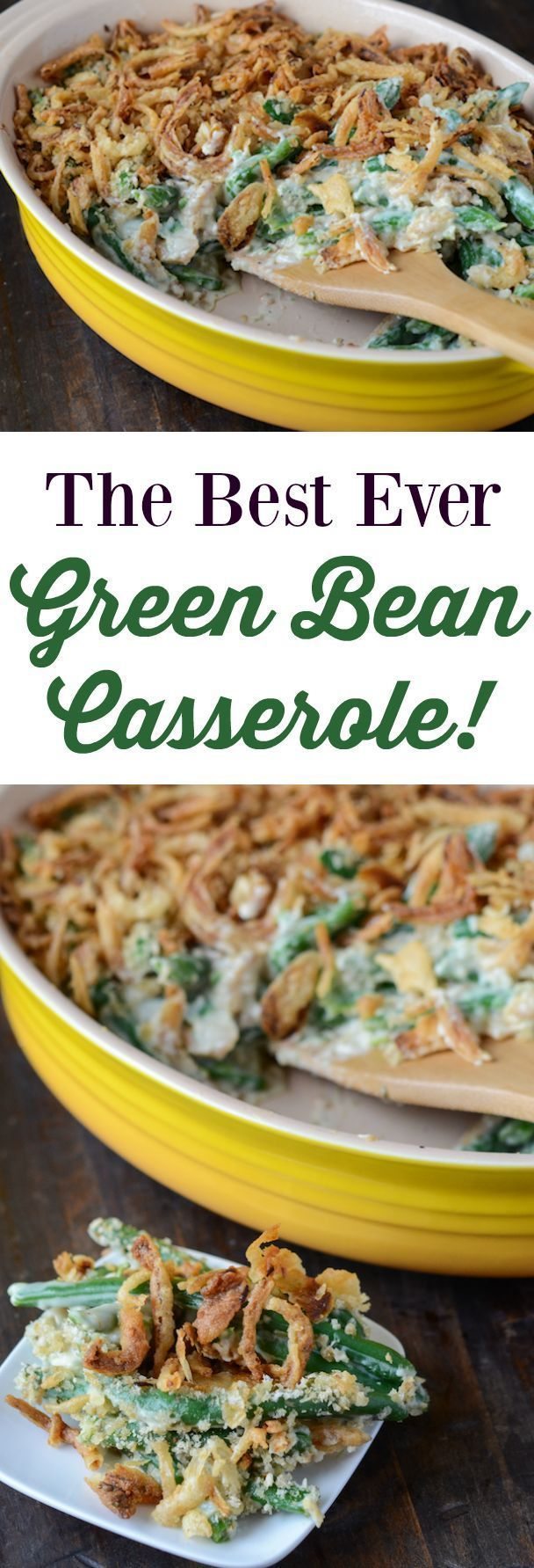 The Best Green Bean Casserole! No cans - just fresh ingredients!