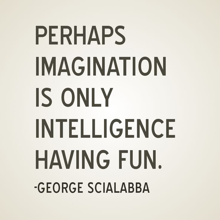 that's exactly what it is.: Thoughts, Soul Food, Life, Dreams Big, George Scialabba, Wisdom Quotes, Writing Inspiration, Imagination, Children Books