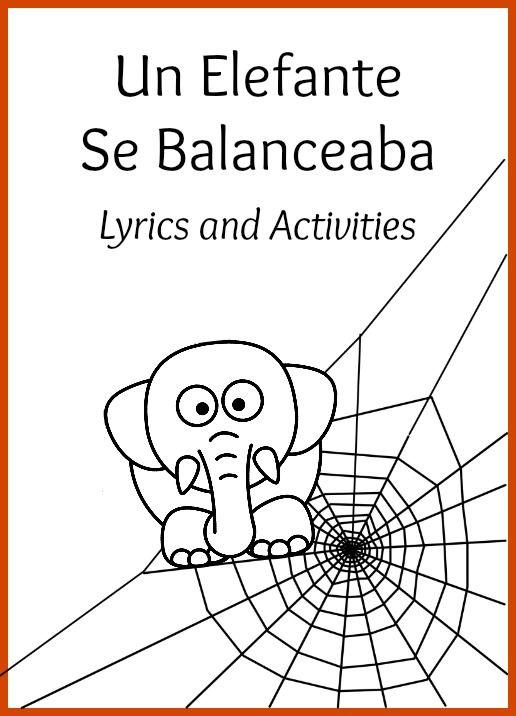 Activities and printable lyrics for the song Un elefante se balanceaba.