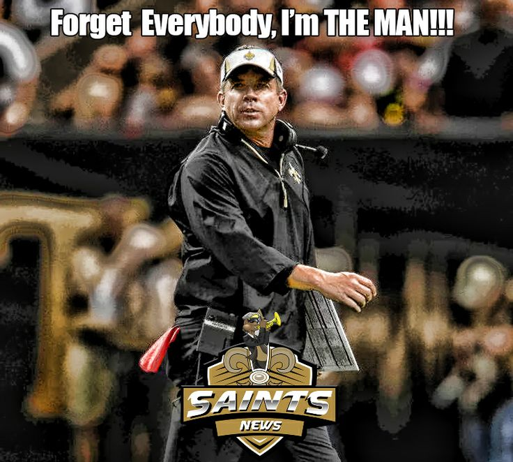 News Memes Andhighlights: Sean Payton Is THE MAN!