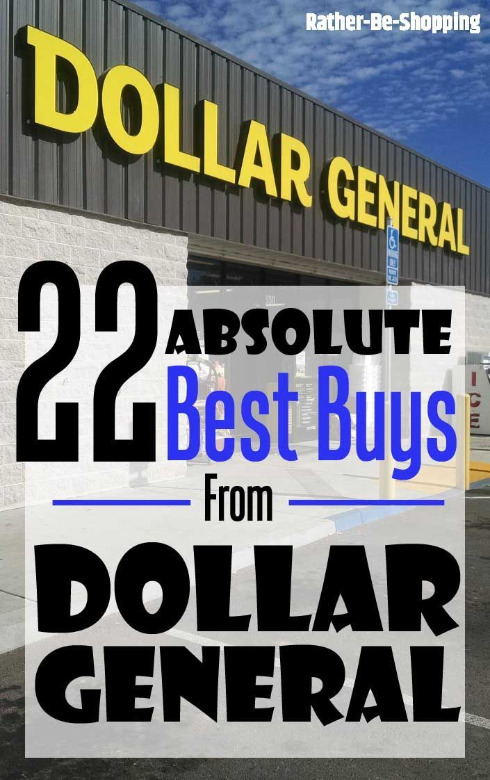 'The 22 Best Buys at Dollar General That'll Change How You Shop...!' (via Rather-Be-Shopping.com)