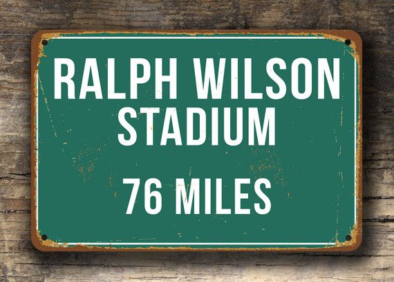 PERSONALIZED RALPH WILSON Stadium Distance Sign Home of the #ad #football #sign #nfl