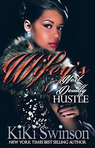 Wifey's Next Deadly Hustle⭐️⭐️⭐️
