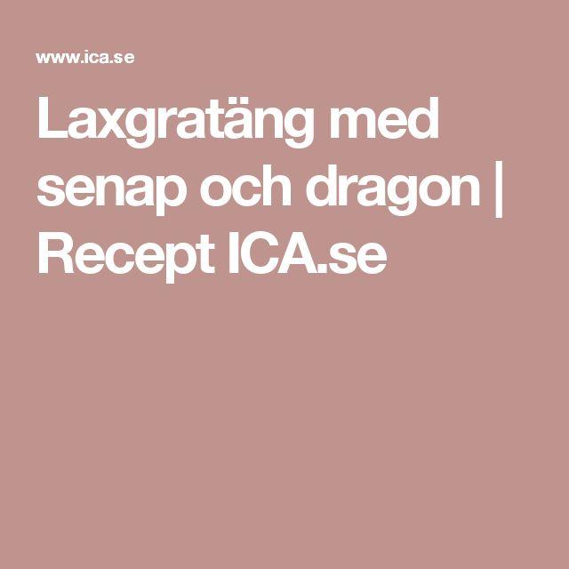 Laxgratäng med senap och dragon   Recept ICA.se