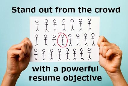 How to write a powerful resume objective.