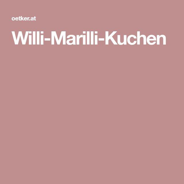 Willi-Marilli-Kuchen