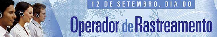 12 de setembro - Dia do Operador de Rastreamento   S1 Noticias